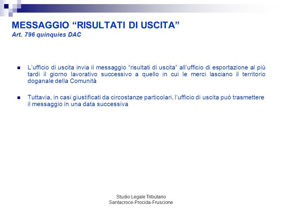MESSAGGIO RISULTATI DI USCITA Art. 796 quinquies DAC