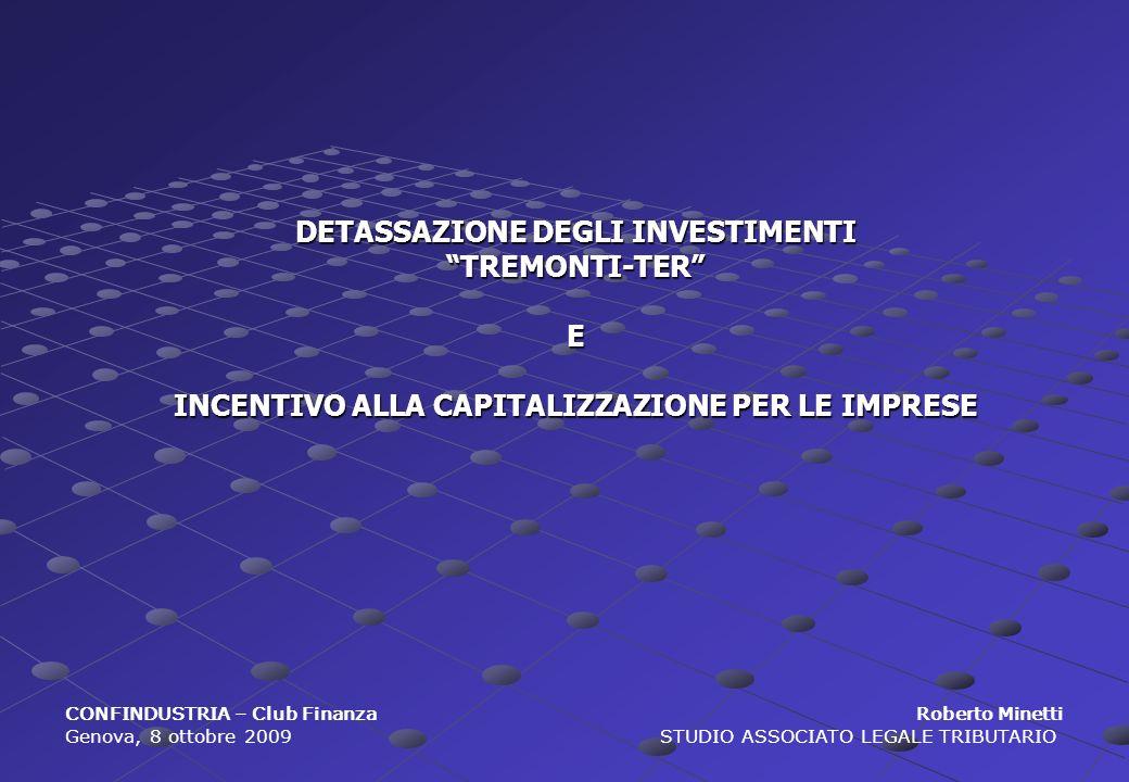 DETASSAZIONE DEGLI INVESTIMENTI TREMONTI-TER E