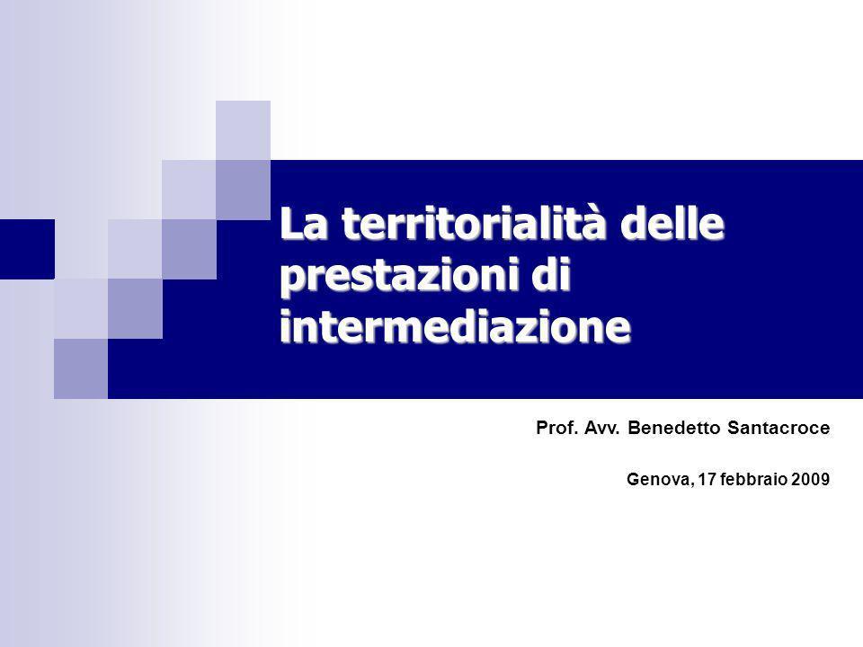 La territorialità delle prestazioni di intermediazione