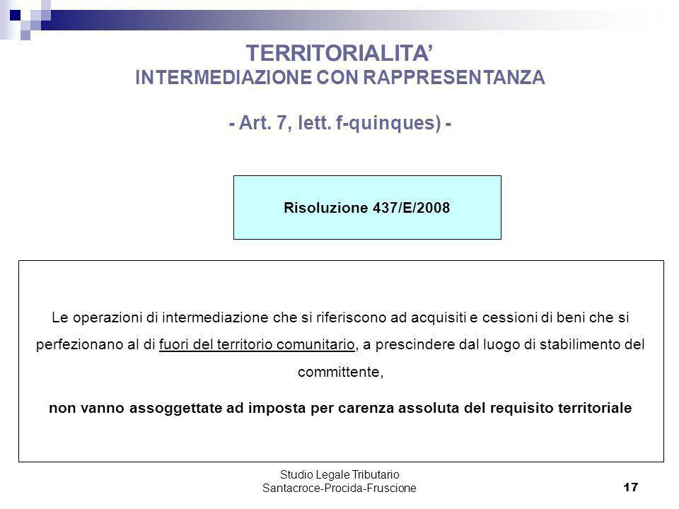 INTERMEDIAZIONE CON RAPPRESENTANZA - Art. 7, lett. f-quinques) -