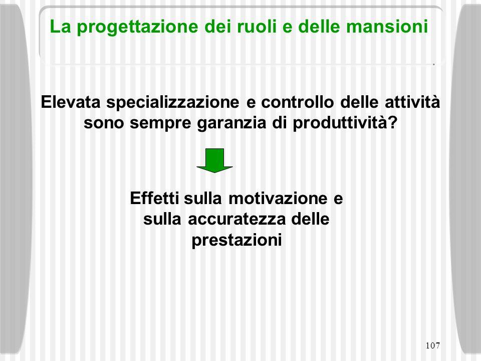 Effetti sulla motivazione e sulla accuratezza delle prestazioni