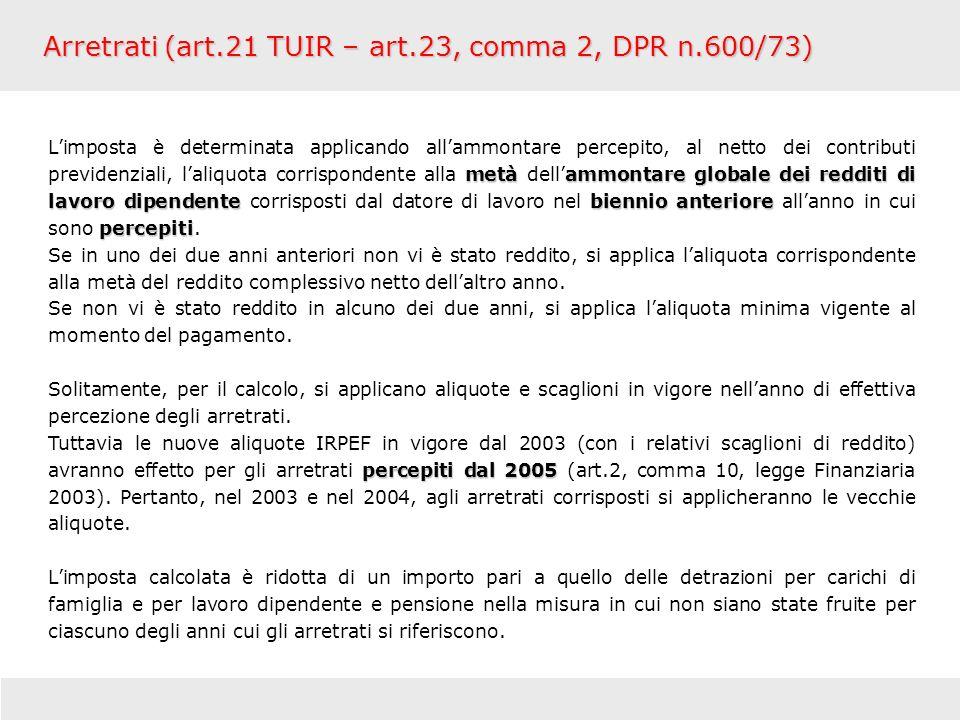 Arretrati (art.21 TUIR – art.23, comma 2, DPR n.600/73)