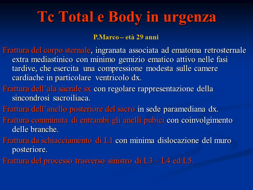 Tc Total e Body in urgenza