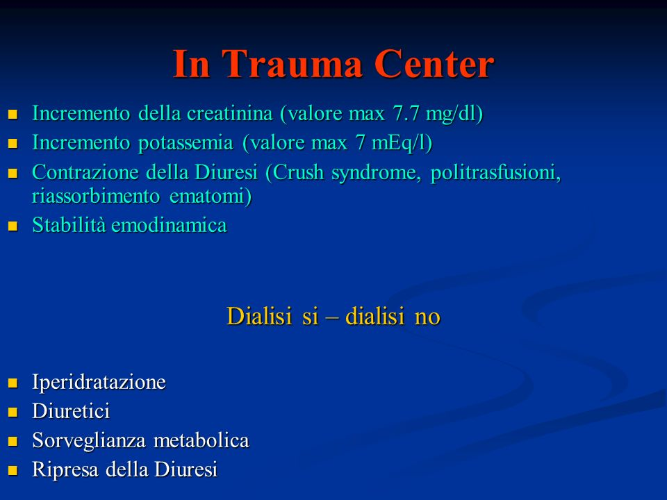 In Trauma Center Dialisi si – dialisi no