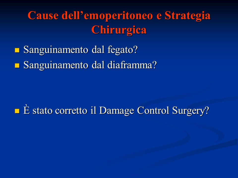 Cause dell'emoperitoneo e Strategia Chirurgica