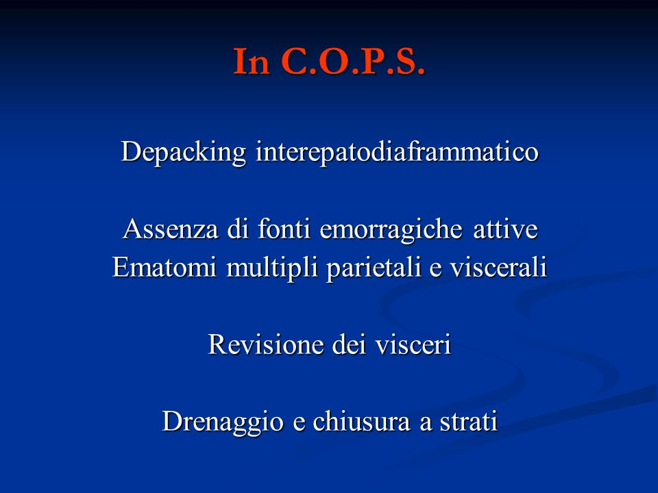 In C.O.P.S. Depacking interepatodiaframmatico