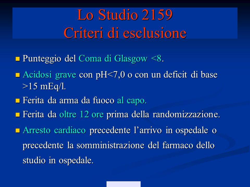 Lo Studio 2159 Criteri di esclusione