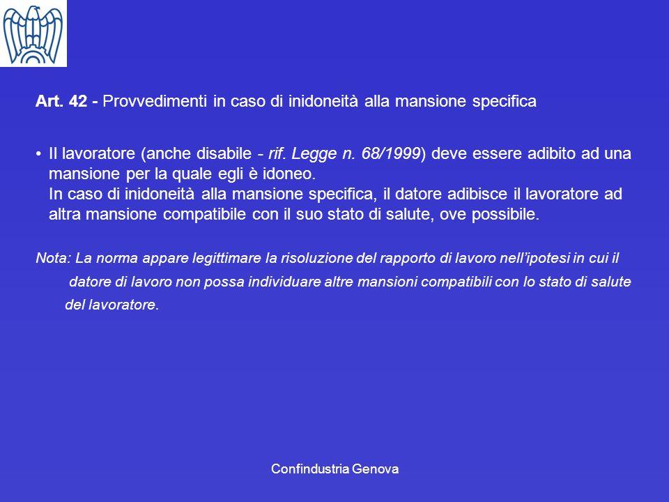 Art. 42 - Provvedimenti in caso di inidoneità alla mansione specifica