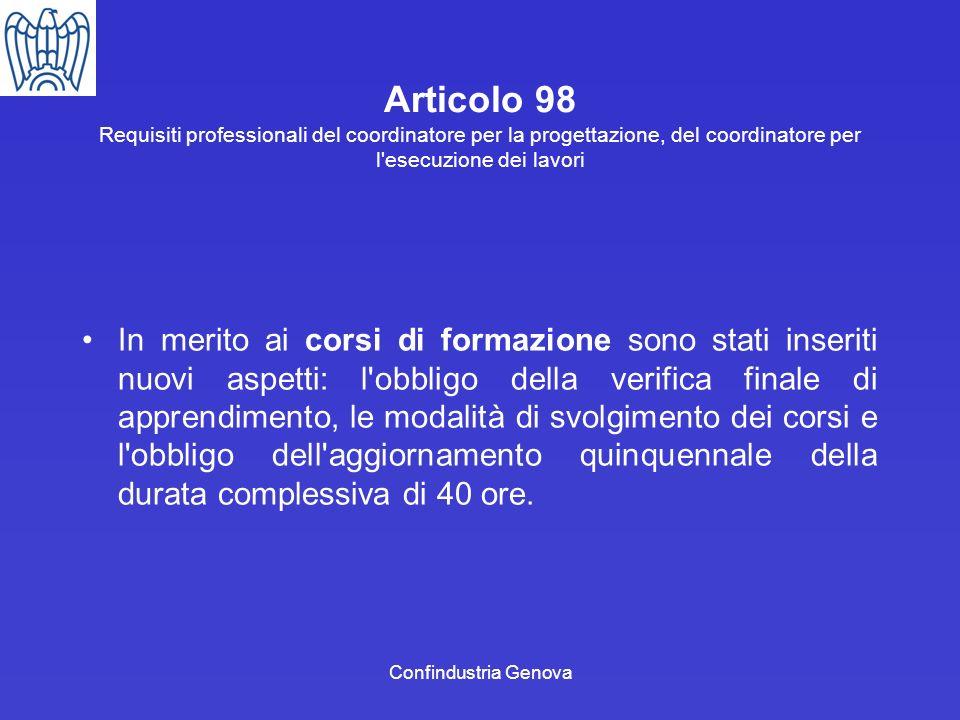 Articolo 98 Requisiti professionali del coordinatore per la progettazione, del coordinatore per l esecuzione dei lavori
