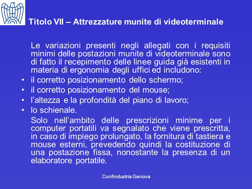 Titolo VII – Attrezzature munite di videoterminale