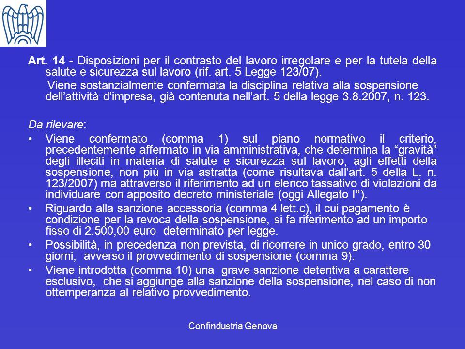 Art. 14 - Disposizioni per il contrasto del lavoro irregolare e per la tutela della salute e sicurezza sul lavoro (rif. art. 5 Legge 123/07).