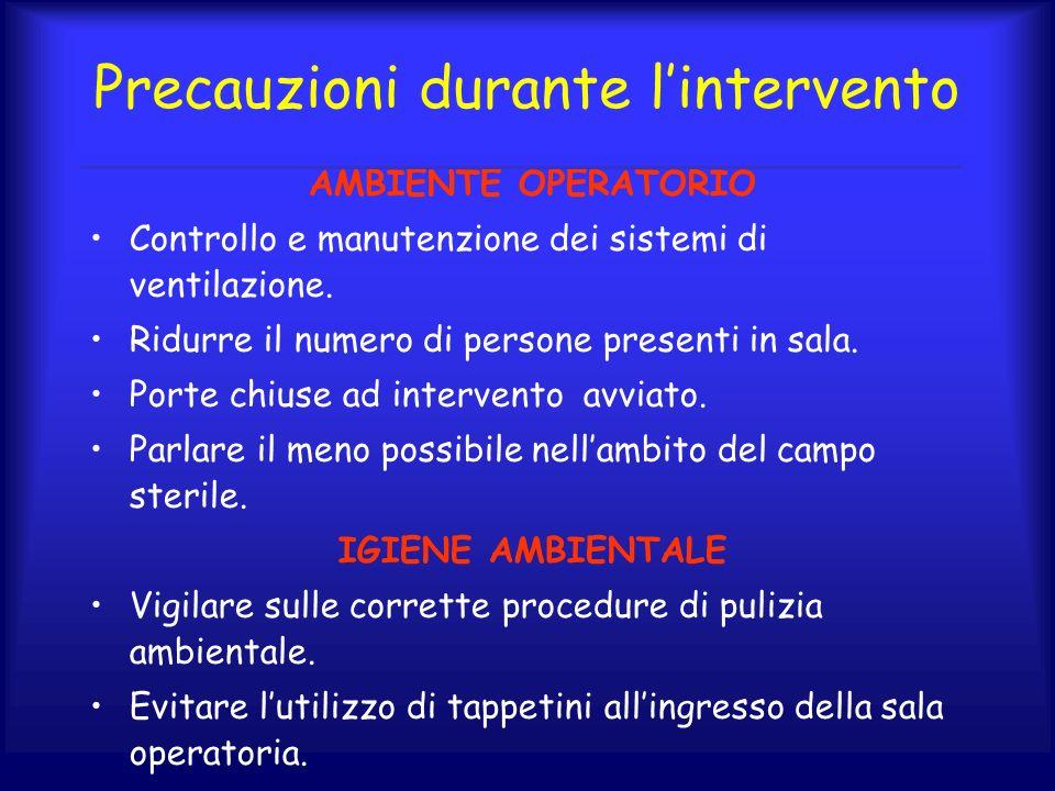 Precauzioni durante l'intervento
