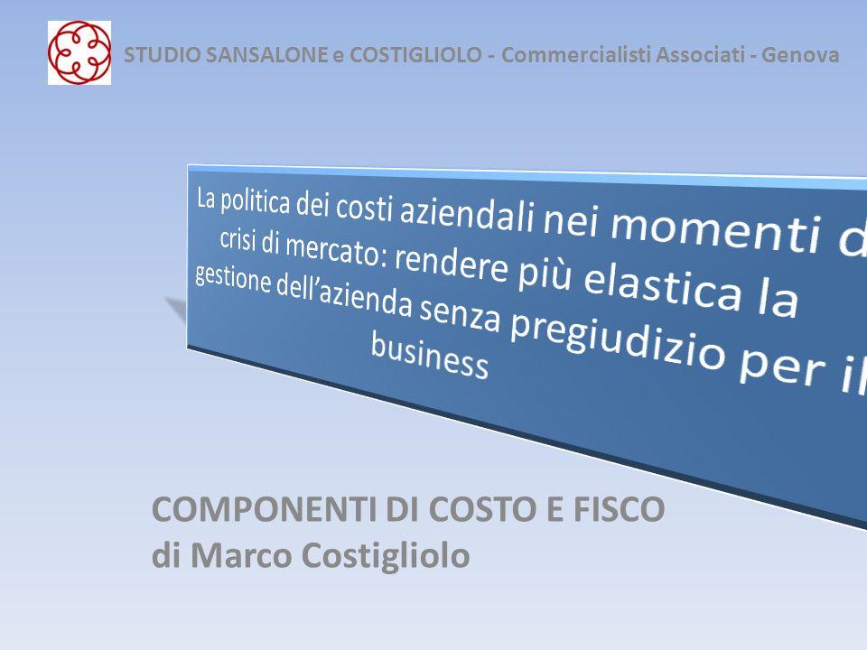 COMPONENTI DI COSTO E FISCO di Marco Costigliolo