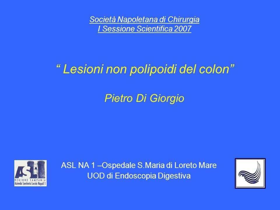 ASL NA 1 –Ospedale S.Maria di Loreto Mare UOD di Endoscopia Digestiva