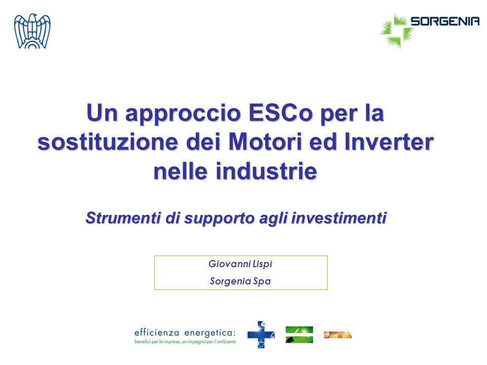 Un approccio ESCo per la sostituzione dei Motori ed Inverter nelle industrie Strumenti di supporto agli investimenti