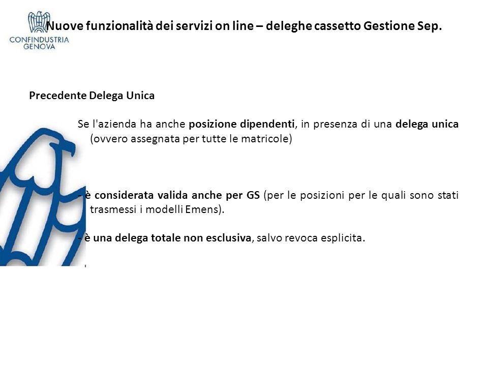 Nuove funzionalità dei servizi on line – deleghe cassetto Gestione Sep.