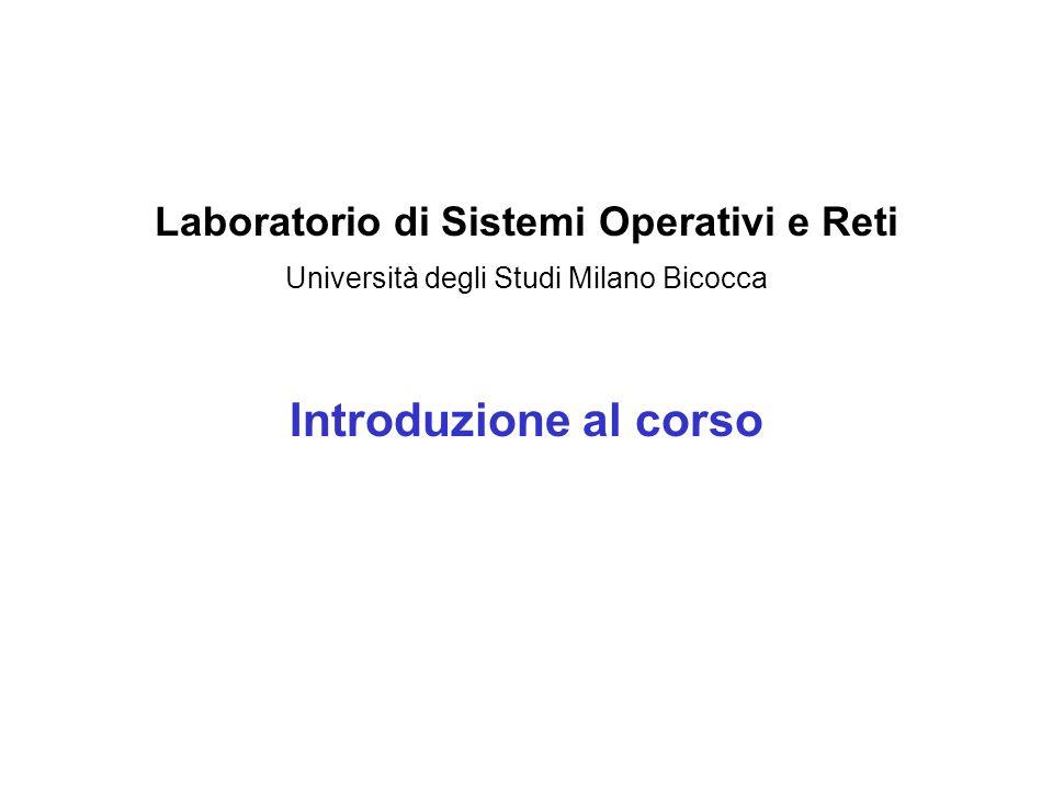 Laboratorio di Sistemi Operativi e Reti