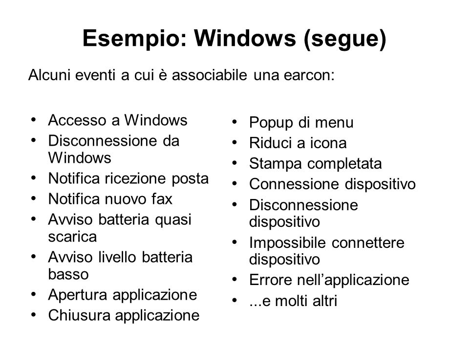 Esempio: Windows (segue)