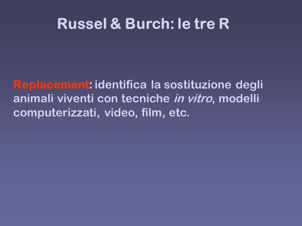Russel & Burch: le tre R
