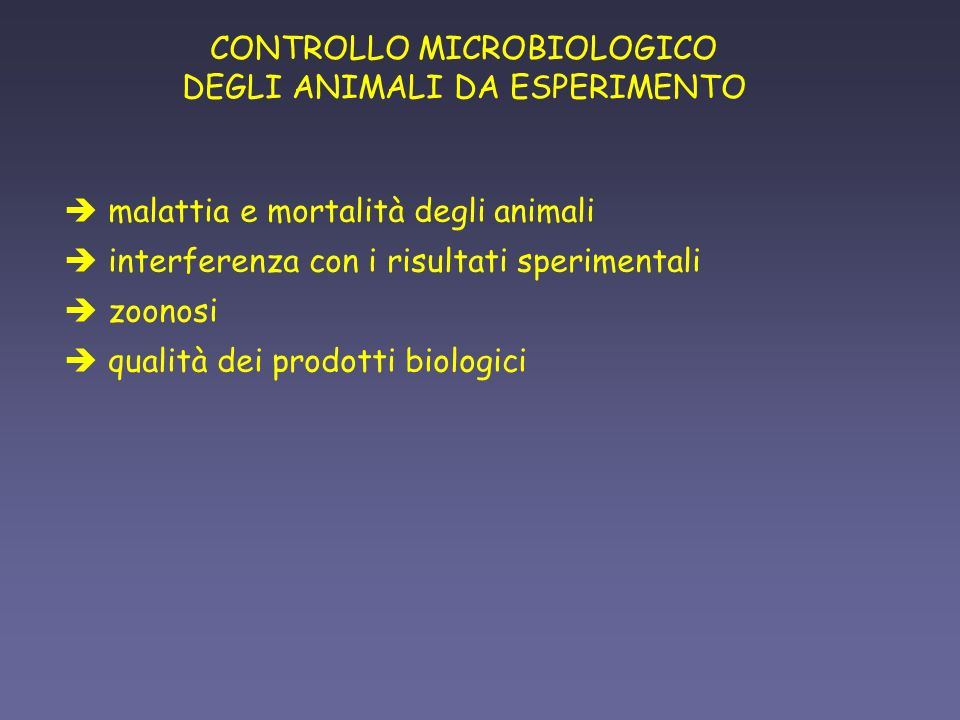 CONTROLLO MICROBIOLOGICO DEGLI ANIMALI DA ESPERIMENTO