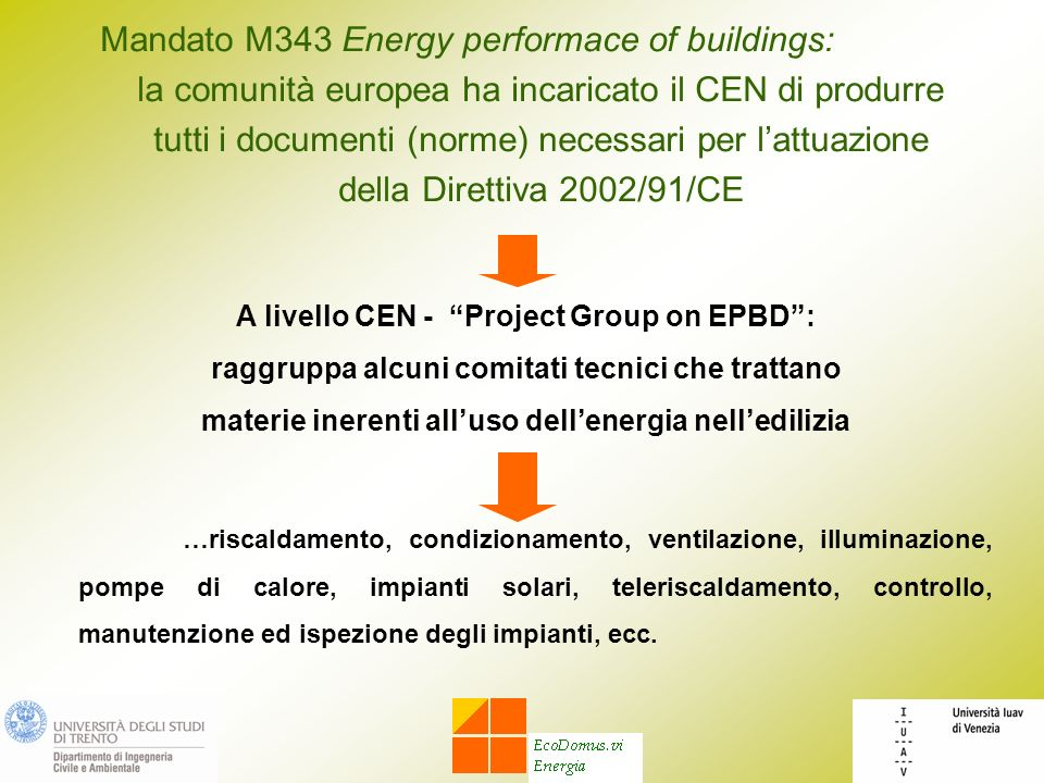 Mandato M343 Energy performace of buildings: