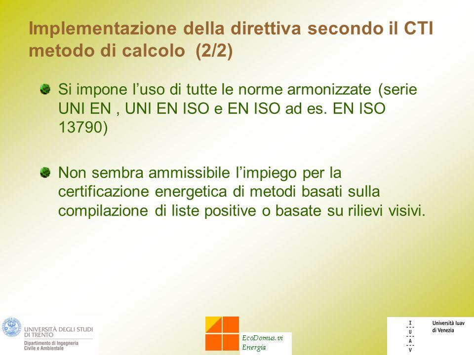 Implementazione della direttiva secondo il CTI metodo di calcolo (2/2)