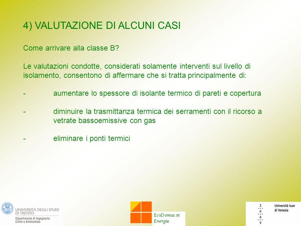 4) VALUTAZIONE DI ALCUNI CASI
