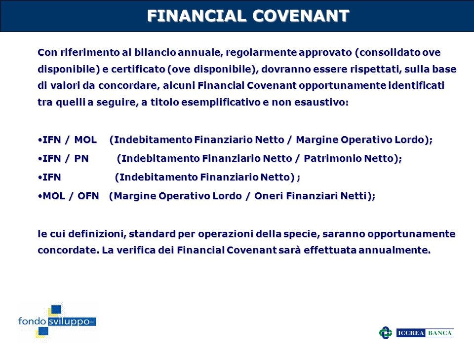 FINANCIAL COVENANT