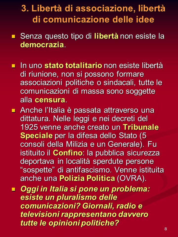 3. Libertà di associazione, libertà di comunicazione delle idee