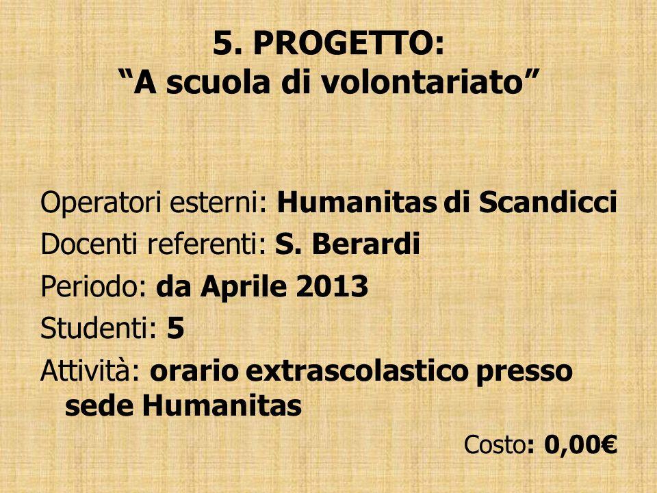 5. PROGETTO: A scuola di volontariato