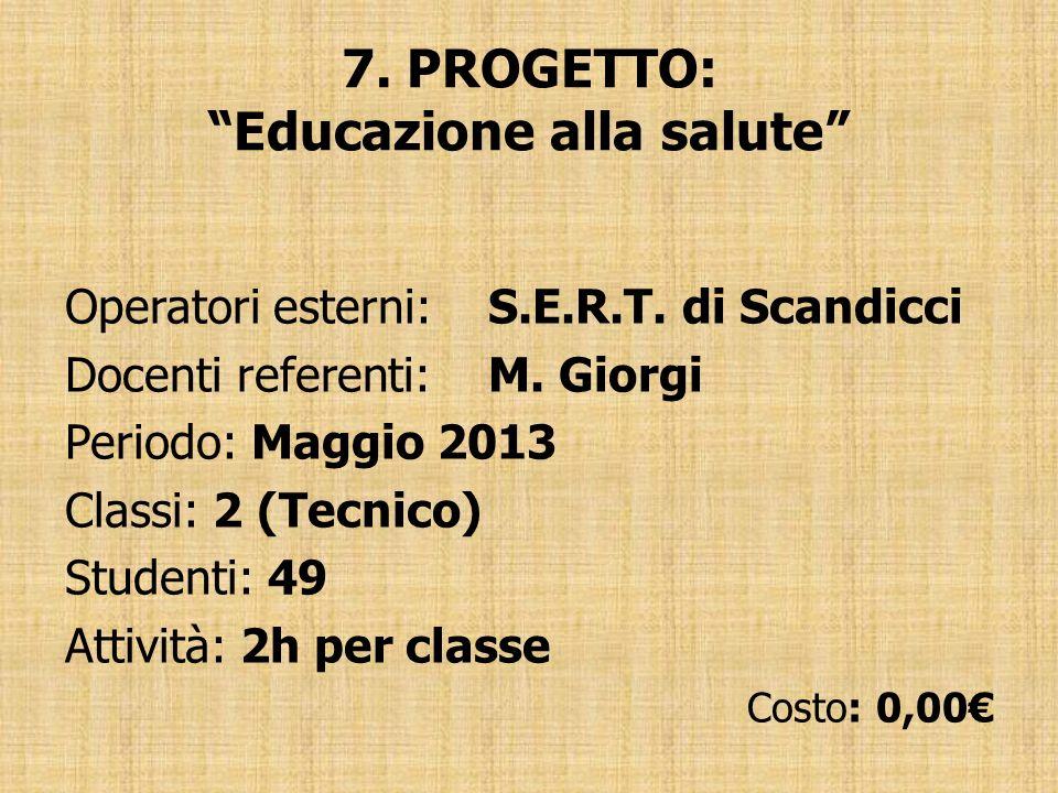7. PROGETTO: Educazione alla salute