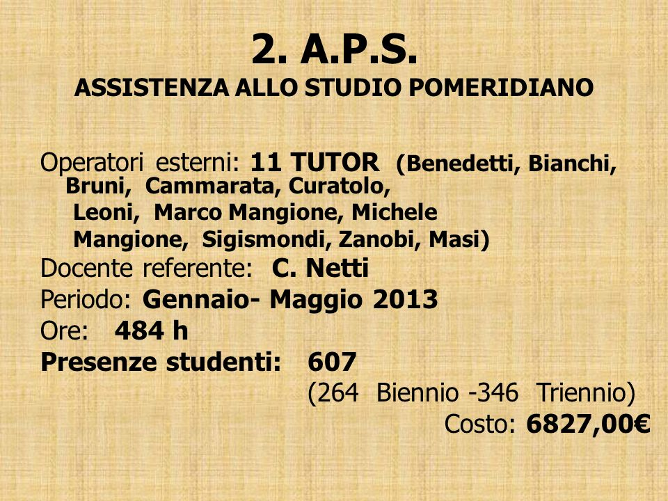 2. A.P.S. ASSISTENZA ALLO STUDIO POMERIDIANO