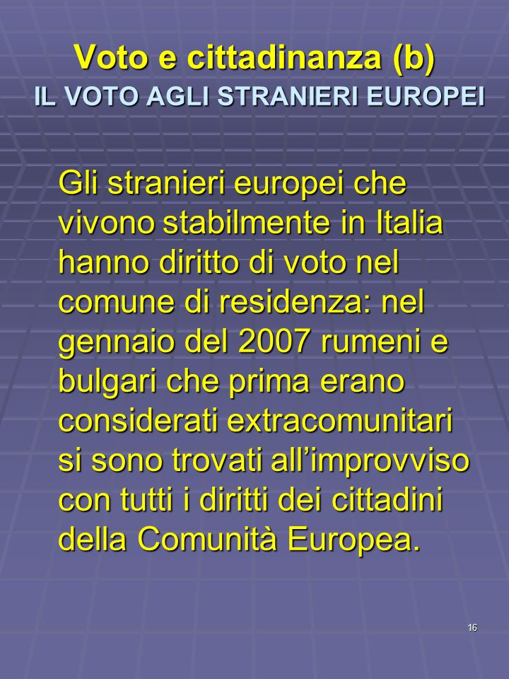 Voto e cittadinanza (b) IL VOTO AGLI STRANIERI EUROPEI