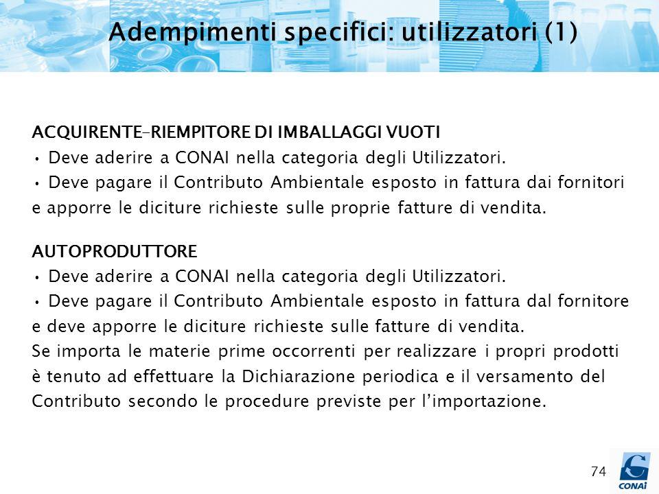 Adempimenti specifici: utilizzatori (1)