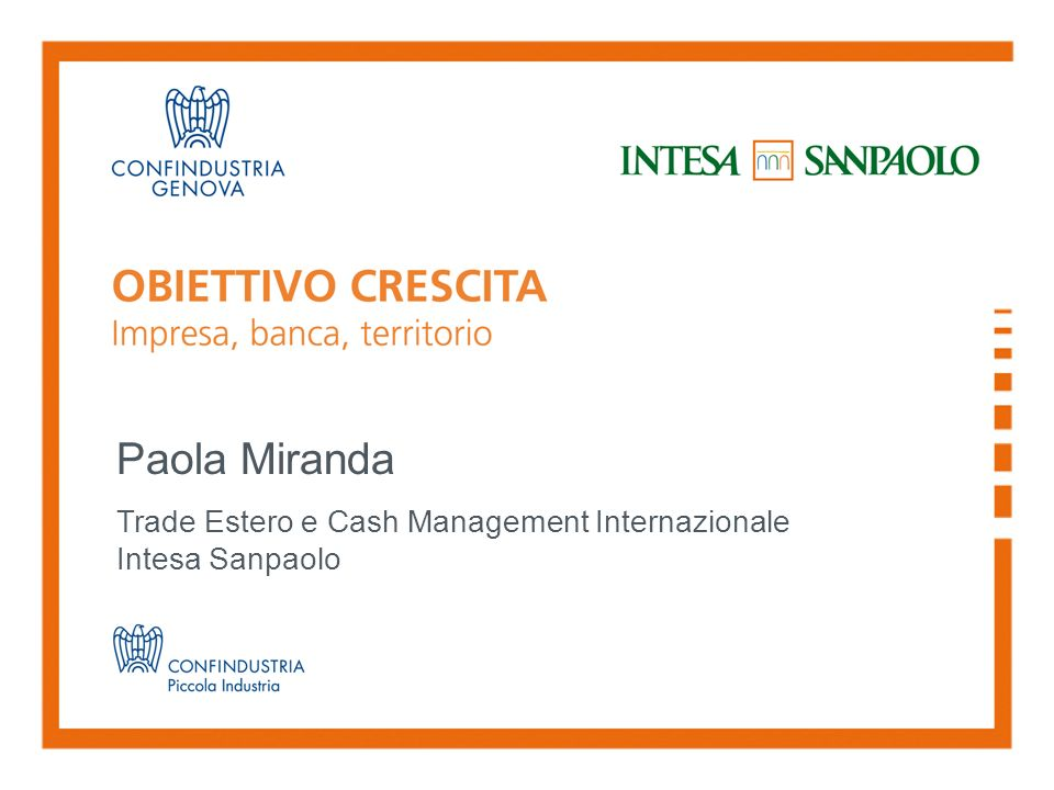 Paola Miranda Trade Estero e Cash Management Internazionale Intesa Sanpaolo