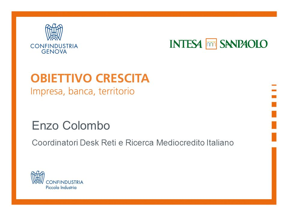 Enzo Colombo Coordinatori Desk Reti e Ricerca Mediocredito Italiano