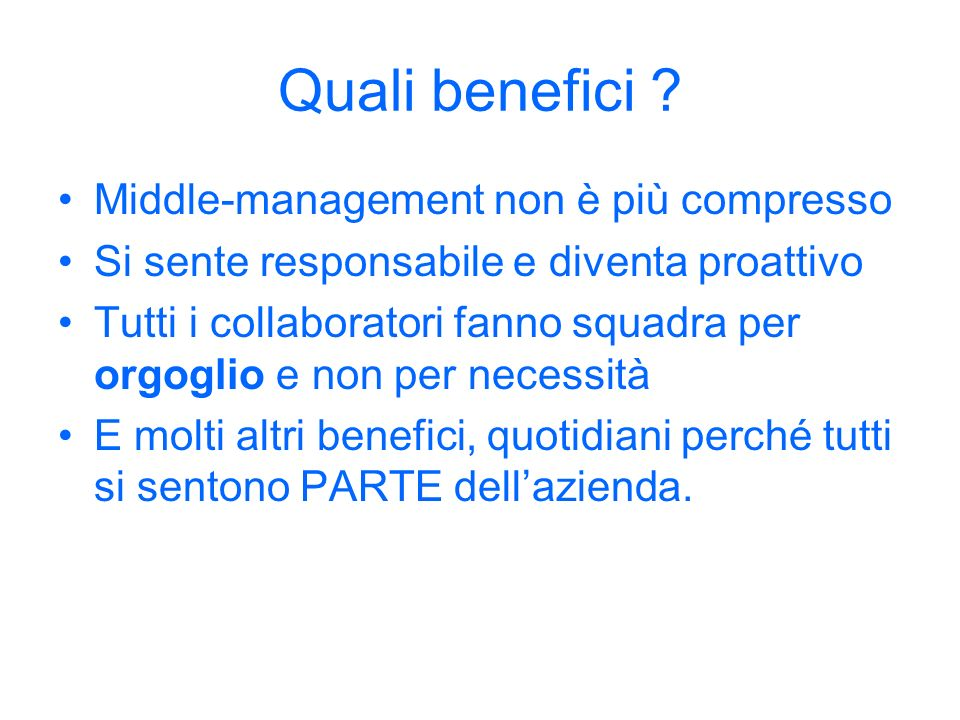 Quali benefici Middle-management non è più compresso