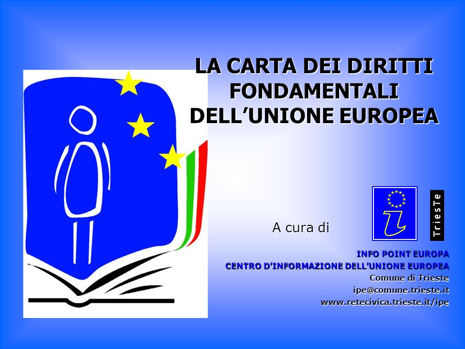 LA CARTA DEI DIRITTI FONDAMENTALI DELL'UNIONE EUROPEA