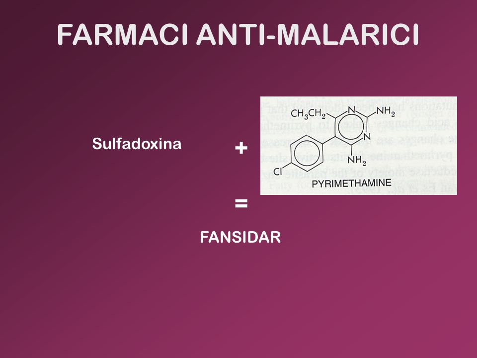 FARMACI ANTI-MALARICI