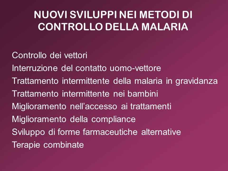 NUOVI SVILUPPI NEI METODI DI CONTROLLO DELLA MALARIA