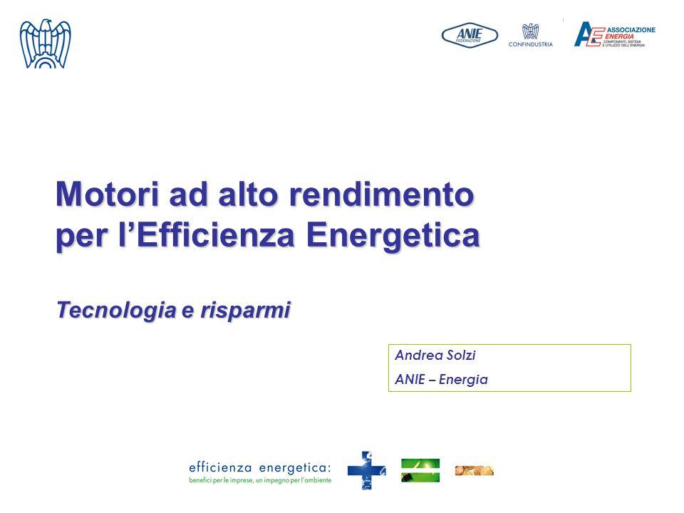 Motori ad alto rendimento per l'Efficienza Energetica Tecnologia e risparmi