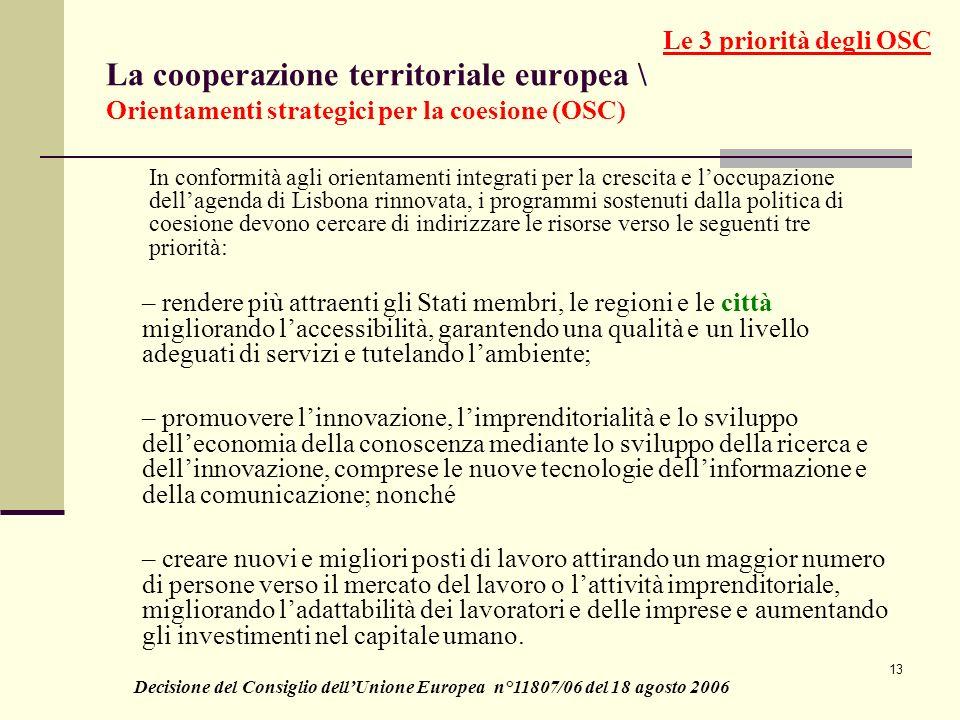 Le 3 priorità degli OSC La cooperazione territoriale europea \ Orientamenti strategici per la coesione (OSC)