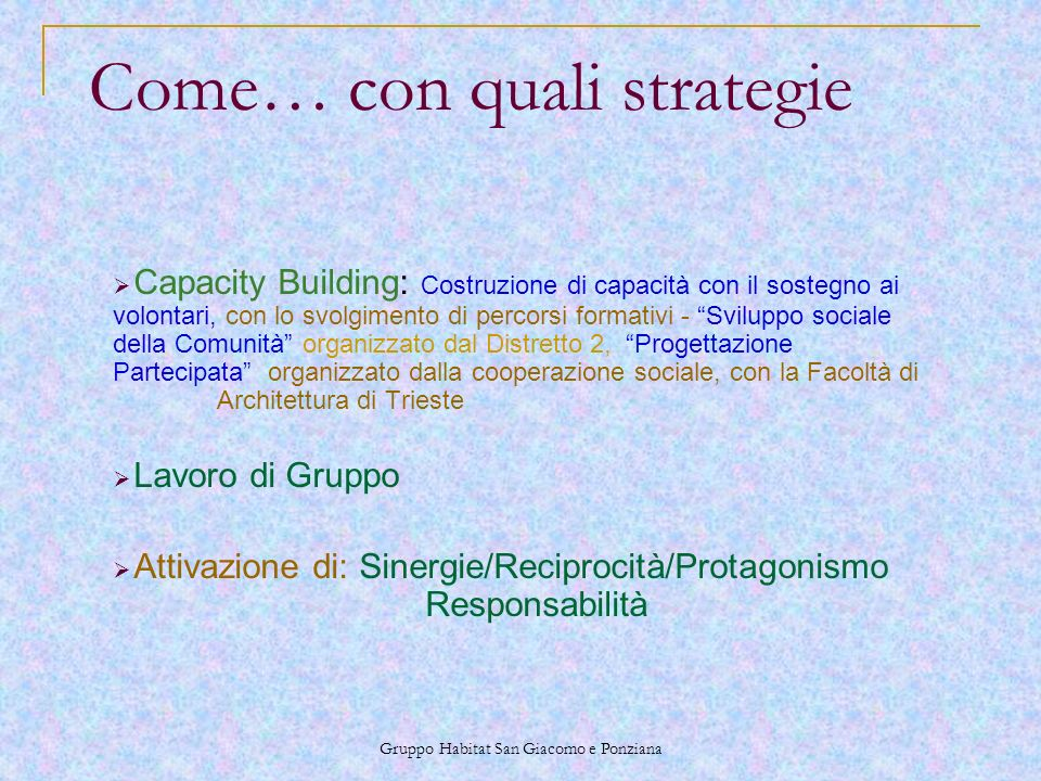 Come… con quali strategie