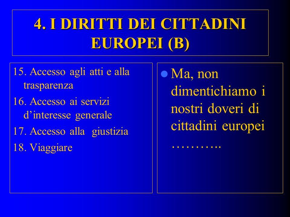 4. I DIRITTI DEI CITTADINI EUROPEI (B)