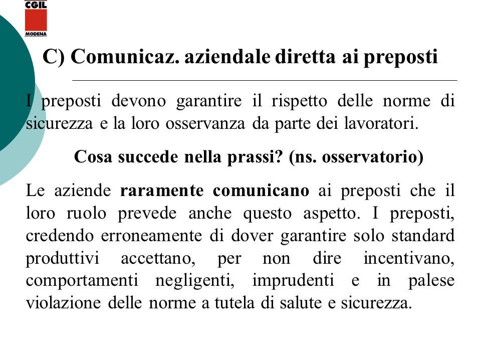 C) Comunicaz. aziendale diretta ai preposti