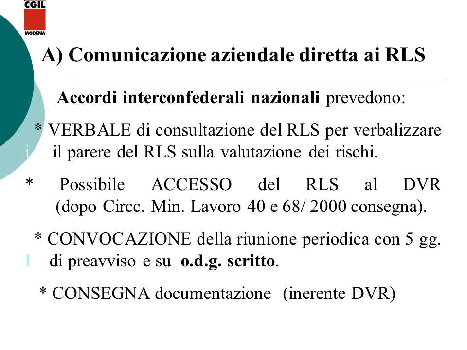A) Comunicazione aziendale diretta ai RLS