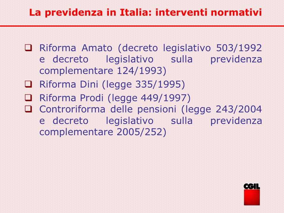 La previdenza in Italia: interventi normativi