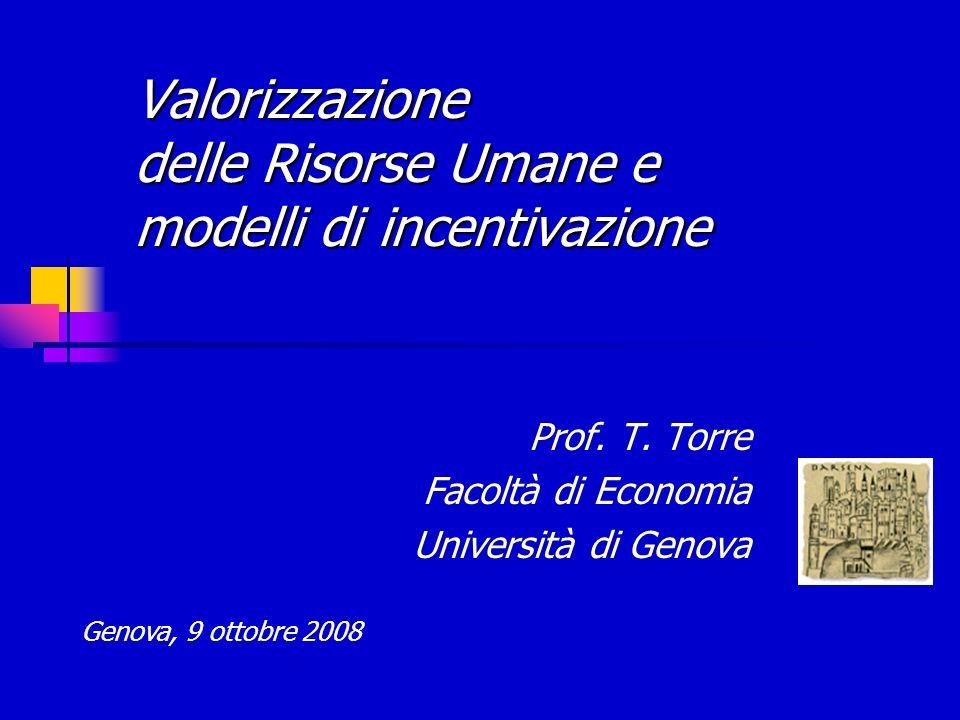 Valorizzazione delle Risorse Umane e modelli di incentivazione