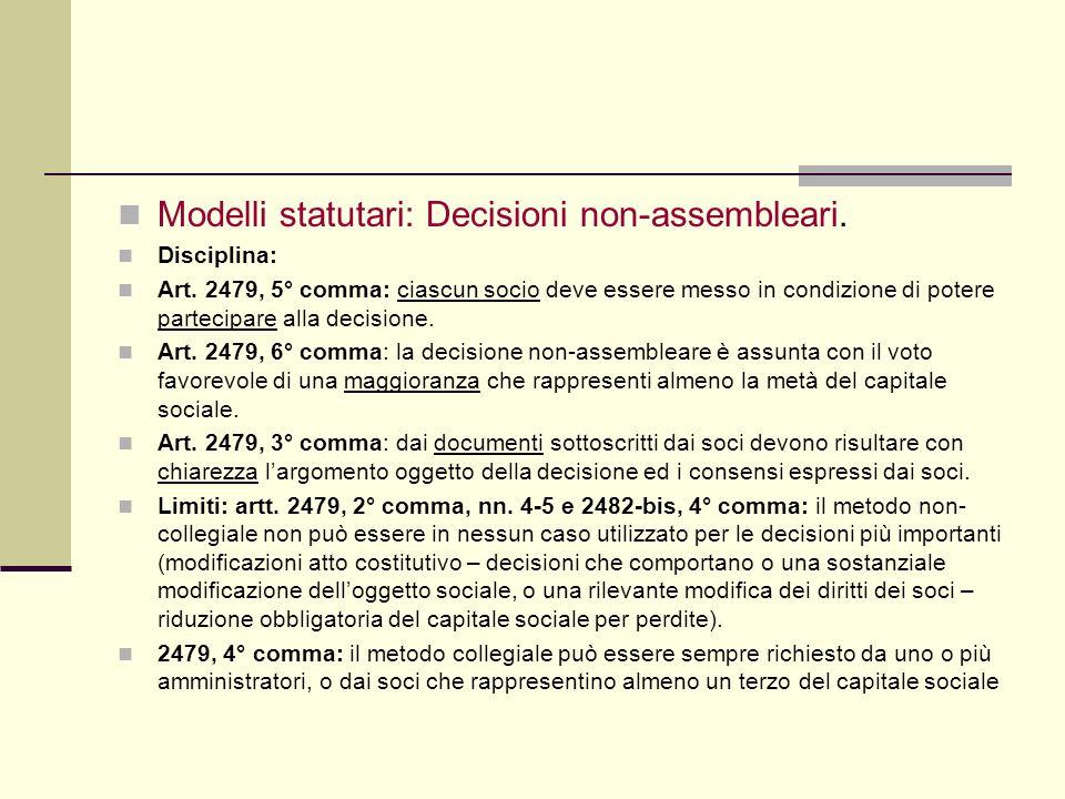 … Modelli statutari: Decisioni non-assembleari. Disciplina:
