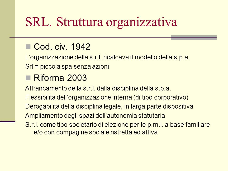 SRL. Struttura organizzativa